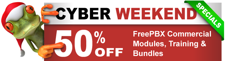 FreePBX Cyber Weekend Online Deals
